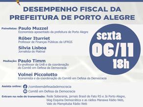 DESEMPENHO FISCAL DA PREFEITURA DE PORTO ALEGRE SERÁ TEMA DE DEBATE, SEXTA-FEIRA (6/11), ÀS 18 HORAS