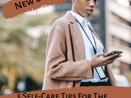 5 Self-Care Tips For The Corporate Black Woman