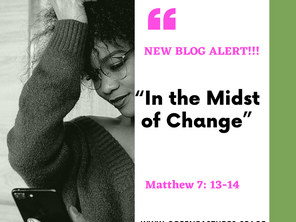 In the Midst of Change