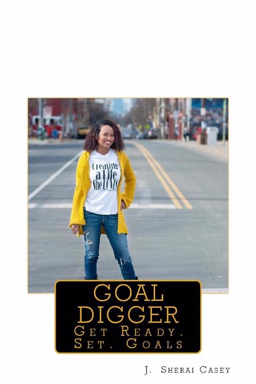 Goal Digger: A Goal Setting Workbook