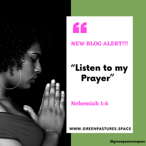 Listen to My Prayer!