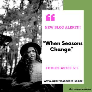 When Seasons Change