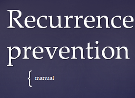 Recurrence Prevention