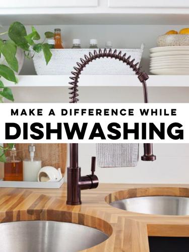 Make a Difference while dishwashing (1).