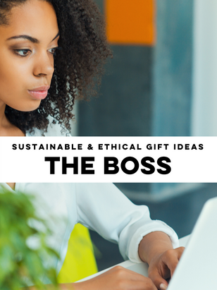Ethical and Sustainable Gift Ideas for the Boss