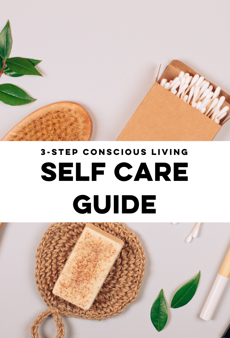 Your Conscious Living Self Care Guide