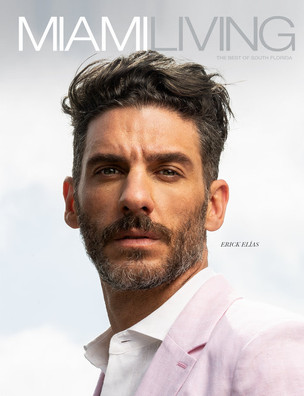 Read my Q&A with Mexican actor-singer-model Erick Elías in Miami Living's latest issue