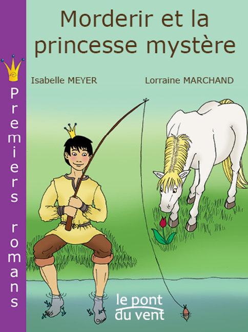 Morderir et la princesse mystère, Morderir tome 2