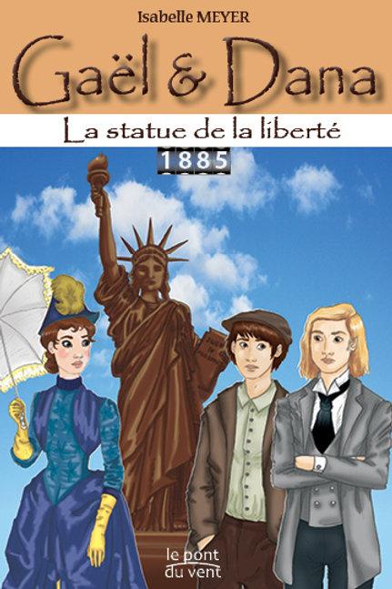 La statue de la liberté, Gaël&Dana tome3
