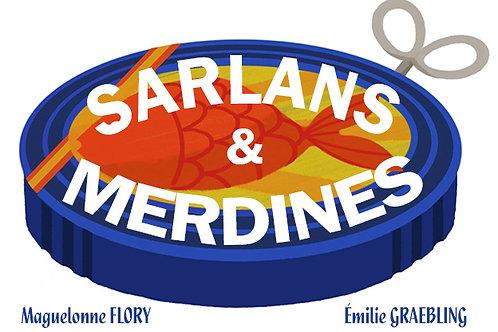 Sarlans et merdines