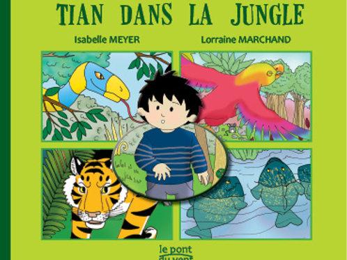 Tian dans la jungle