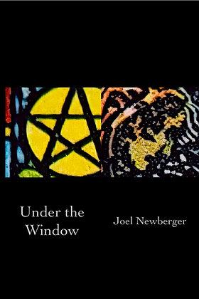 Under the Window / Joel Newberger