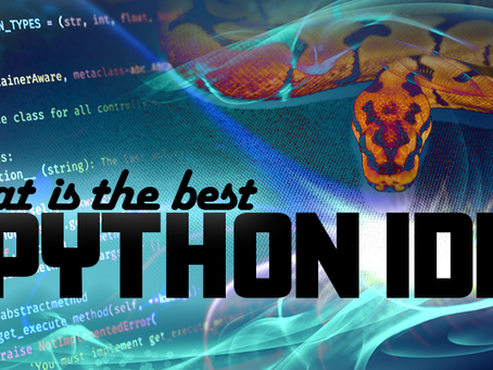 What is the best Python IDE?...