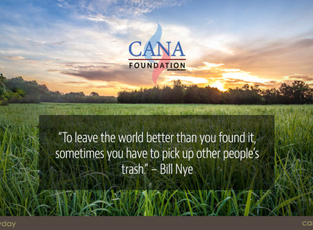 Cleaning Up with The CANA Foundation On Earth Day 2020