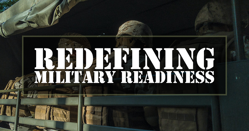 Redefining Military Readiness