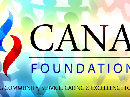 CANA Foundation – Seven Months and Counting…