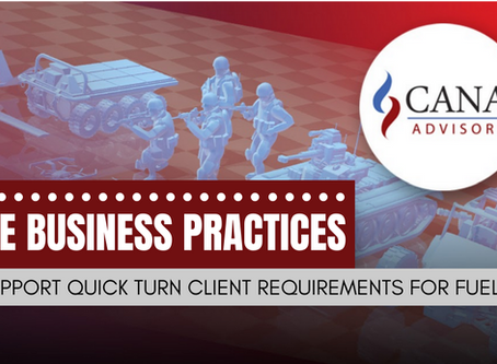 CANA Agile Business Practices Support Quick Turn Client Requirements for FUELED Ops