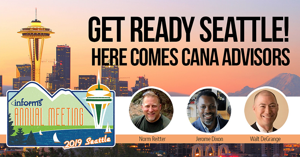 CANA Advisors team at Informs 2019