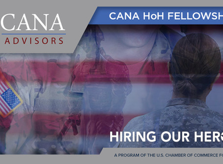 CANA Advisors joins the U.S. Chamber of Commerce Hiring our Heroes Corporate Fellowship Program
