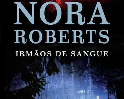 """RESENHA de """"Irmãos de Sangue"""" (Trilogia A Sina do Sete - vol. 01), de Nora Roberts - #FANT"""