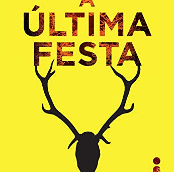 "RESENHA de ""A Última Festa"", de Lucy Foley - #INTRINSECOS"