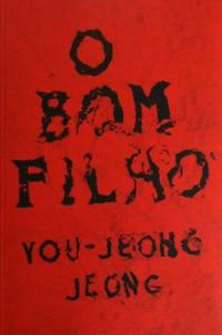 """RESENHA de """"O Bom Filho"""", de You-Jeong Jeong - #TAGINEDITOS"""