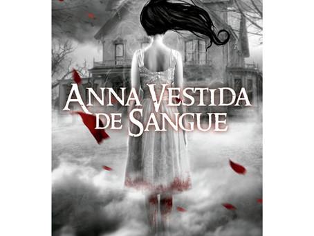 "RESENHA de ""Anna Vestida de Sangue"", de Kendare Blake"