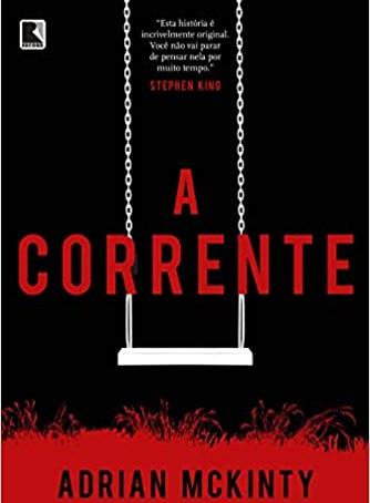 """RESENHA de """"A Corrente"""", de Adrian McKinty"""