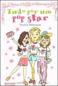 """RESENHA de """"Tudo por um Popstar"""", de Thalita Rebouças"""