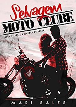 """Resenha de """"Selvagem Moto Clube"""", de Mari Sales"""