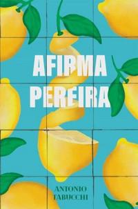 """A EXPERIÊNCIA de """"Afirma Pereira"""", de Antonio Tabucchi - #TAGCURADORIA"""