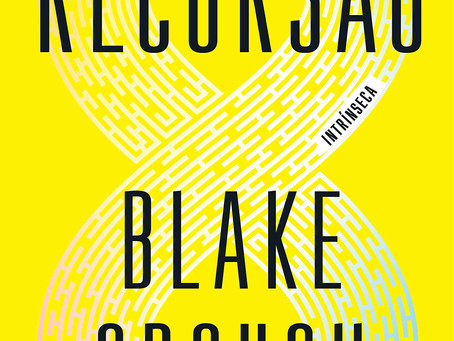 """RESENHA de """"Recursão"""", de Blake Crouch - #INTRINSECOS"""
