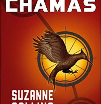"""RESENHA de """"Em Chamas"""" (Série """"Jogos Vorazes"""" - vol. 02), de Suzanne Collins"""