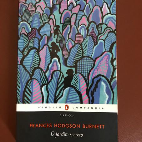 """Resenha do livro """"O Jardim Secreto"""", de Frances Hodgson Burnett"""