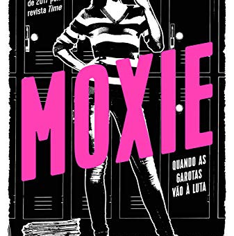 "RESENHA de ""Moxie"", de Jennifer Mathieu - #TURISTALITERARIO"