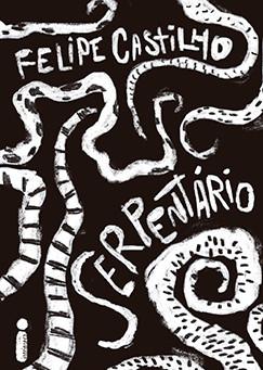 """RESENHA de """"Serpentário"""", de Felipe Castilho"""