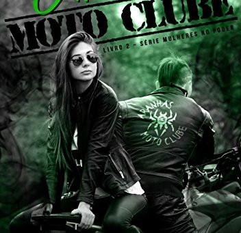 """RESENHA de """"Aranhas Moto Clube"""" (Série Mulheres no Poder - vol. 02), de Mari Sales"""