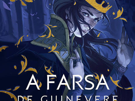 "RESENHA de ""A Farsa de Guinevere"", (Série Camelot Rising - vol. 01) de Kiersten White - #TURISTA"