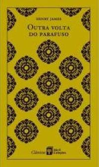 """RESENHA de """"A Outra Volta do Parafuso"""", de Henry James - #12meses12classicos"""