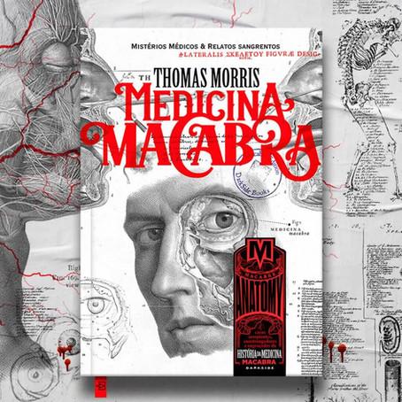 """RESENHA de """"Medicina Macabra"""", de Thomas Morris"""