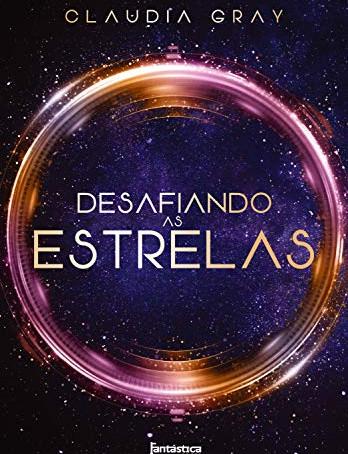 """RESENHA de """"Desafiando as Estrelas"""", de Claudia Gray - #TURISTALITERARIO"""