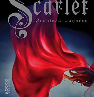 """RESENHA de """"Scarlet"""" (Série Crônicas Lunares - vol. 02), de Marissa Meyer"""