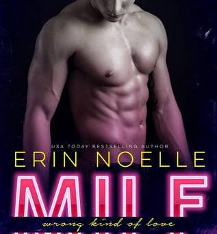 """RESENHA de """"MILF: Wrong kind of love"""", de Erin Noelle - #JORNADAMLV"""