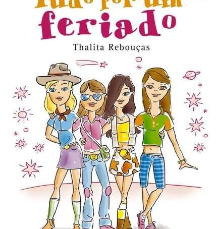 """RESENHA de """"Tudo por um feriado"""", de Thalita Rebouças"""