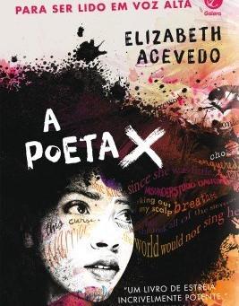 """RESENHA de """"A Poeta X"""", de Elizabeth Acevedo - #TURISTALITERARIO"""
