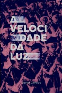 """A EXPERIÊNCIA de """"A Velocidade da Luz"""", de Javier Cercas - #TAGCURADORIA"""
