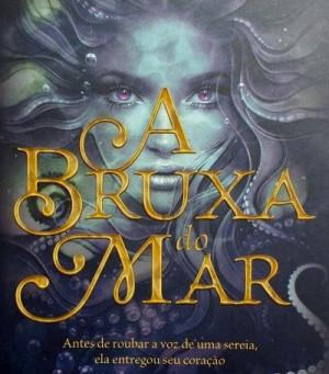 """RESENHA de """"A Bruxa do Mar"""", de Sarah Henning - #TURISTALITERARIO"""
