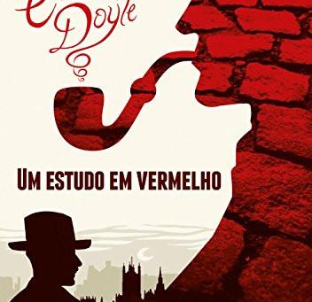 """RESENHA de """"Um Estudo em Vermelho"""", de Sir Arthur Conan Doyle - #DESAFIOCULTURA2018 e #MET"""