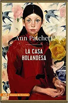 """RESENHA de """"A Casa Holandesa"""", de Ann Patchett - #INTRINSECOS"""