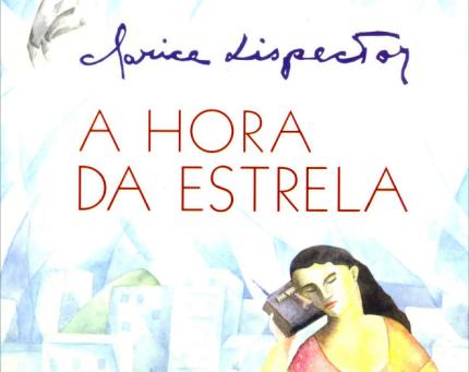 """RESENHA de """"A Hora da Estrela"""", de Clarice Lispector"""